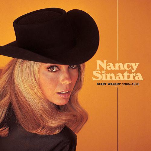 Nancy Sinatra U2013 Start Walkin U2019 1965 1976 2021 New Album
